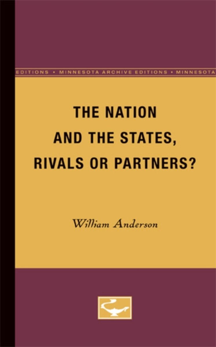 The Nation and the States, Rivals or Partners