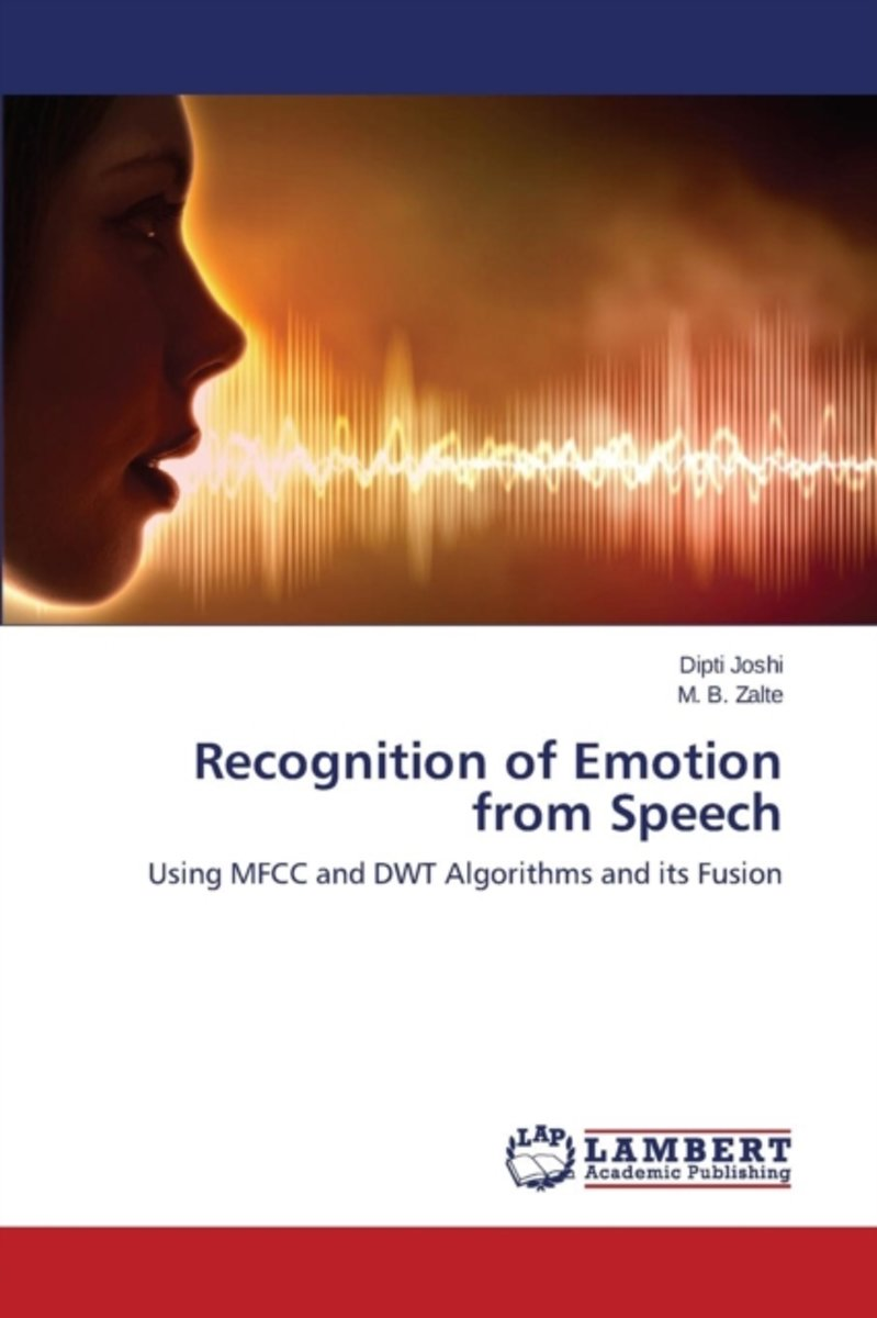 Recognition of Emotion from Speech