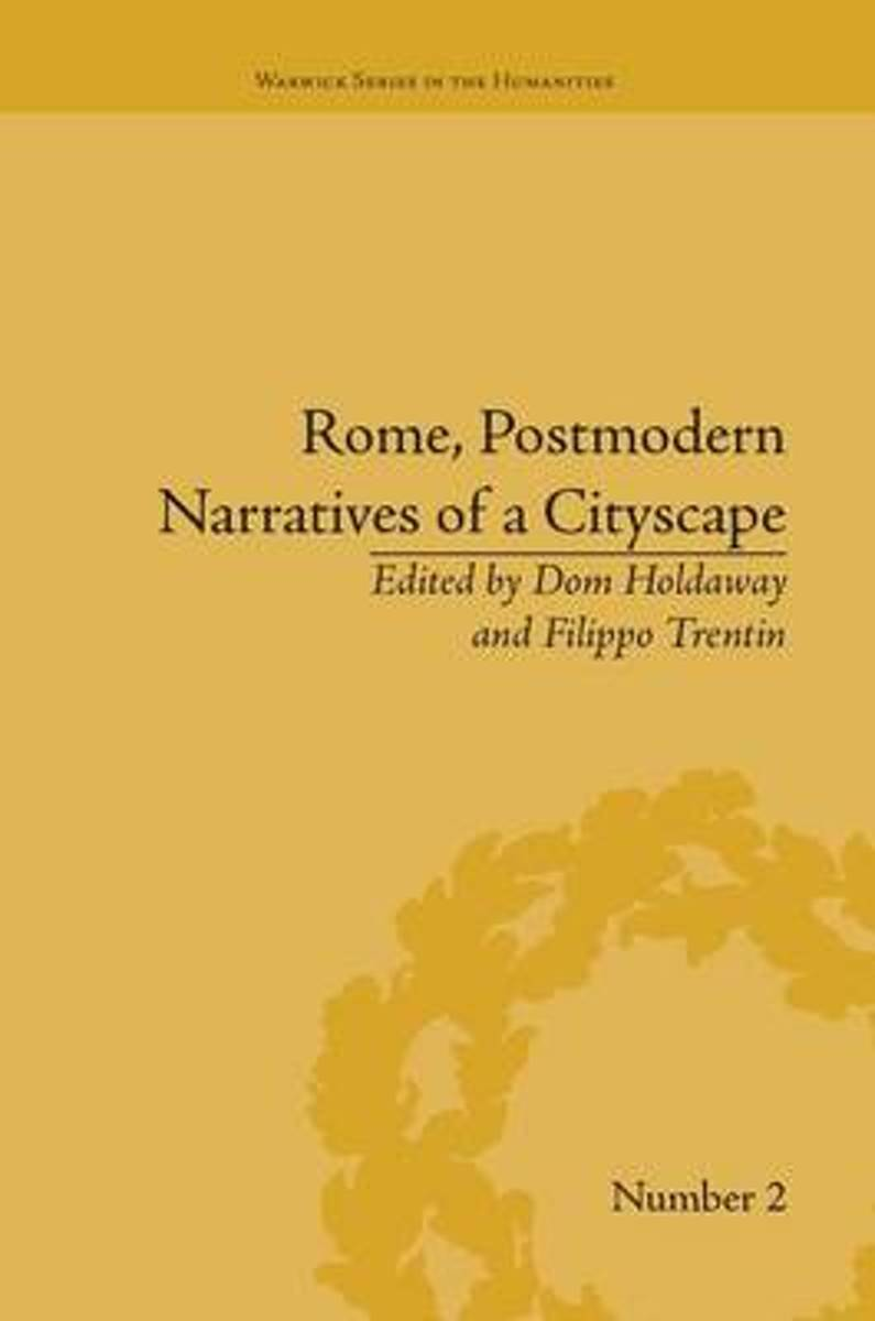 Rome, Postmodern Narratives of a Cityscape