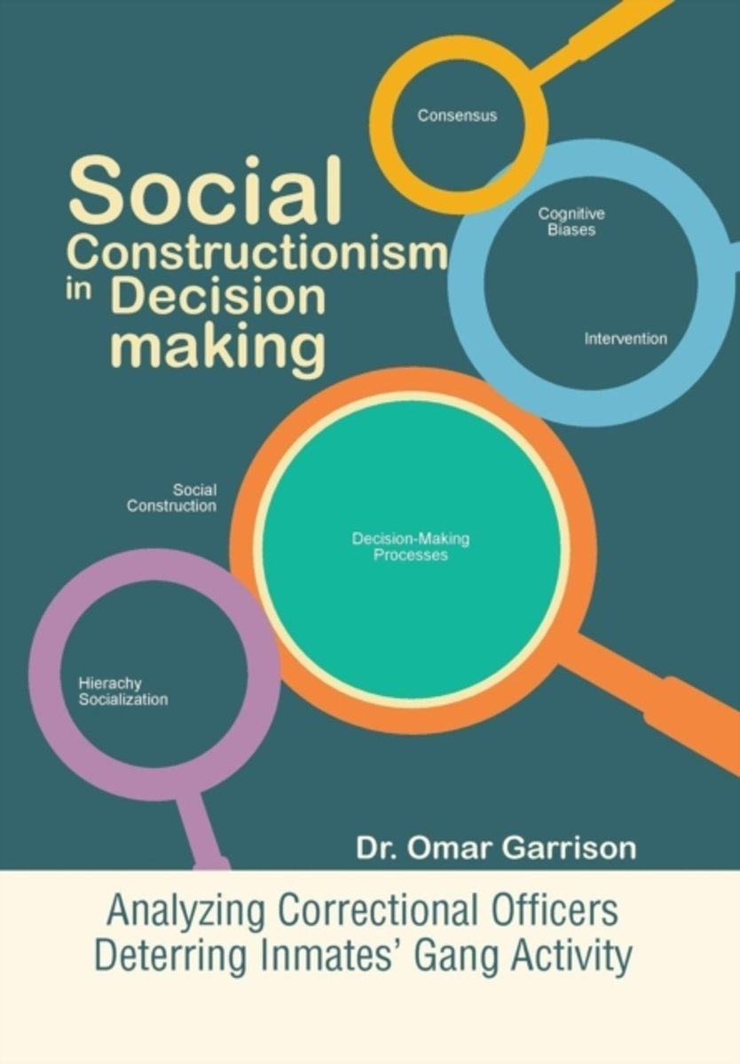 Social Constructionism in Decision-Making