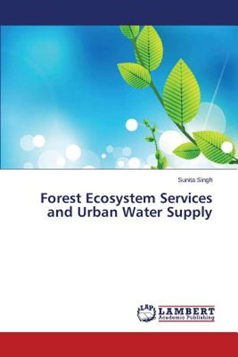 Forest Ecosystem Services and Urban Water Supply