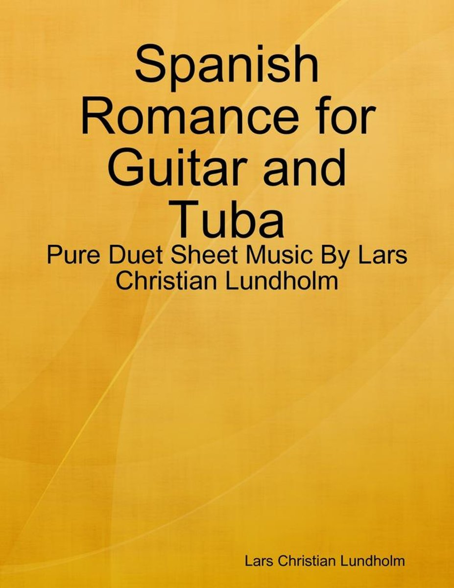 Spanish Romance for Guitar and Tuba - Pure Duet Sheet Music By Lars Christian Lundholm