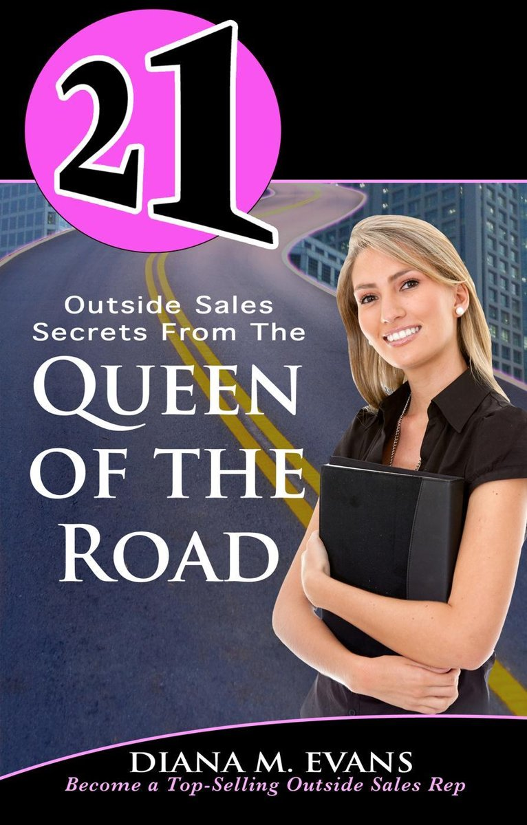 21 Outside Sales Secrets From the Queen of the Road