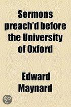 Sermons Preach'D Before The University Of Oxford