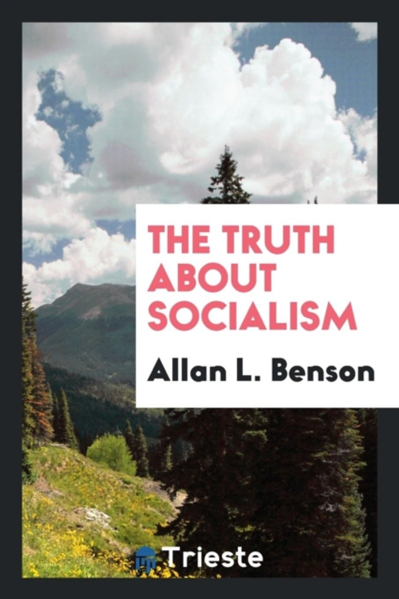 The Truth about Socialism