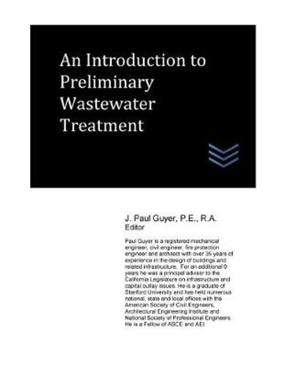 An Introduction to Preliminary Wastewater Treatment