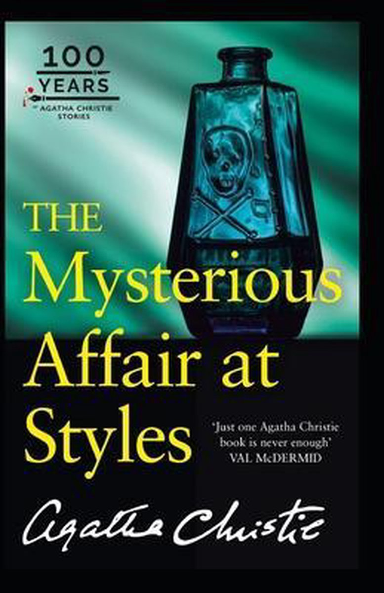 The Mysterious Affair at Styles Illustrated: Hercule Poirot #1