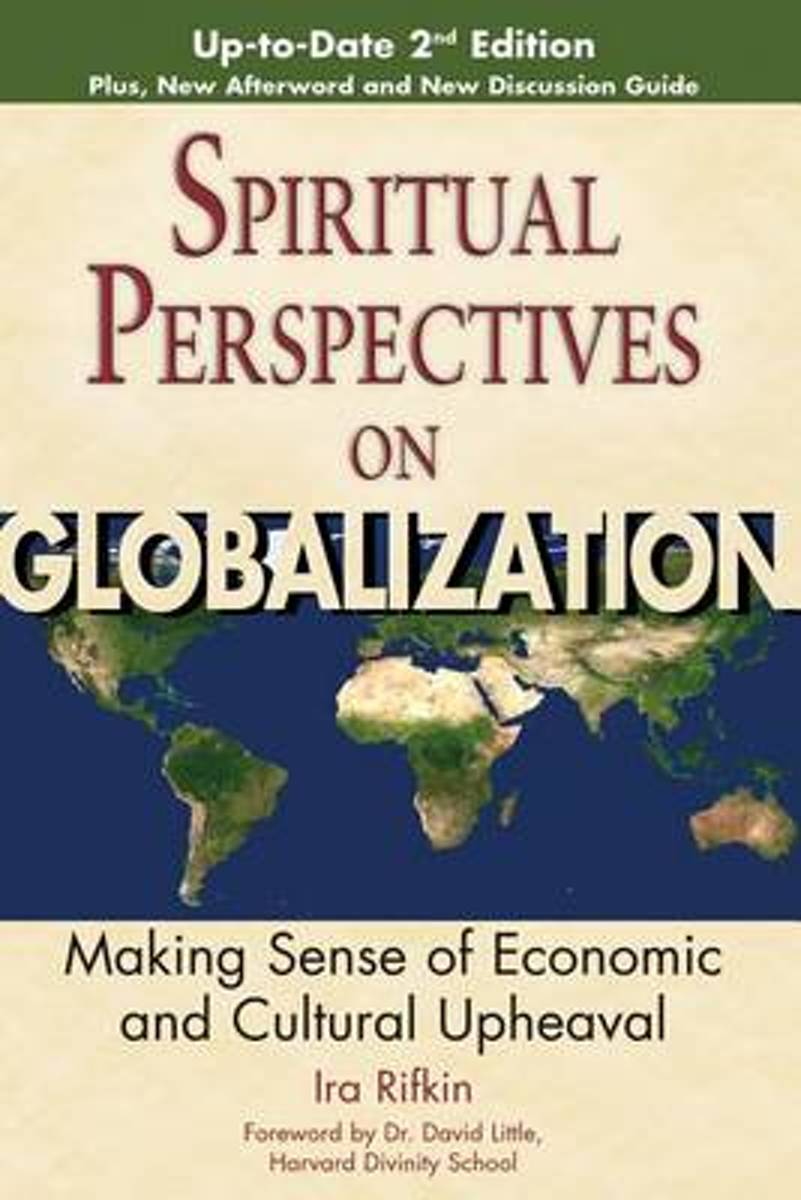 Spiritual Perspectives on Globalization (2nd Edition)