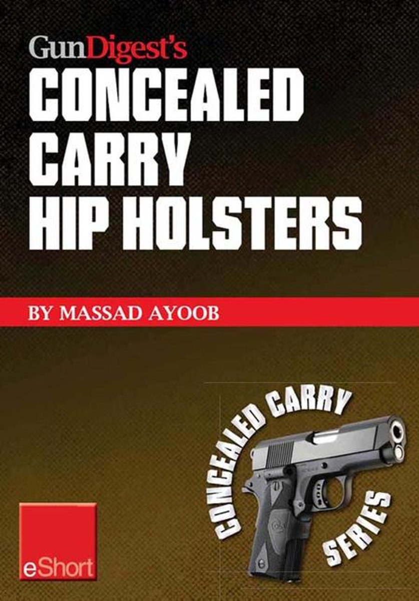 Gun Digest's Concealed Carry Hip Holsters eShort