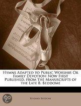 Hymns Adapted To Public Worship, Or Family Devotion