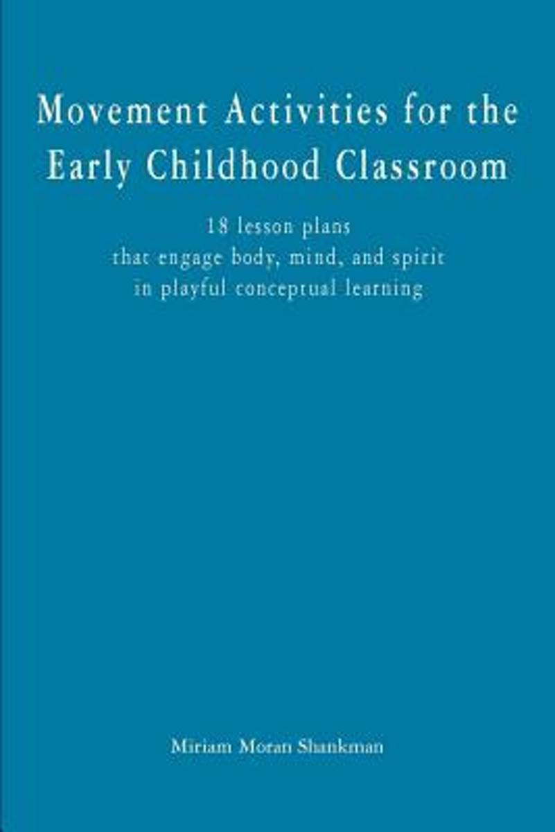 Movement Activities for the Early Childhood Classroom