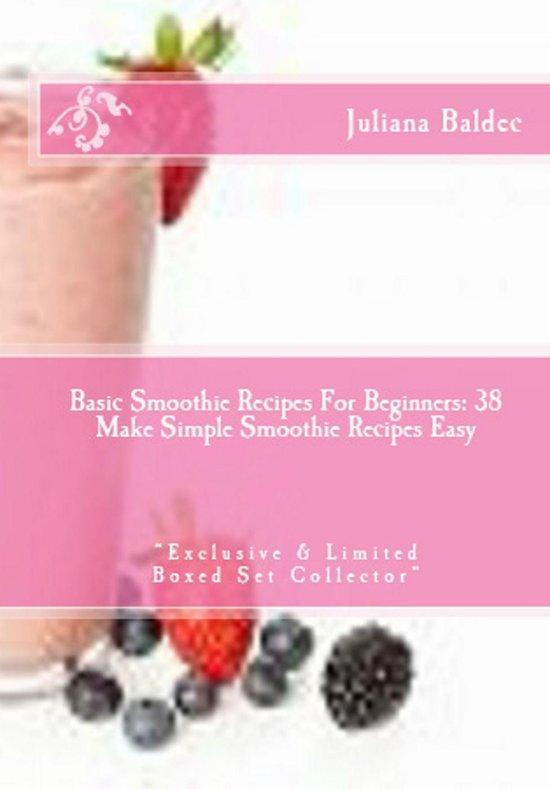 How To Make A Smoothie Low Fat: 38 Low Fat Smoothie Recipes - Exclusive & Limited Boxed Set Collector