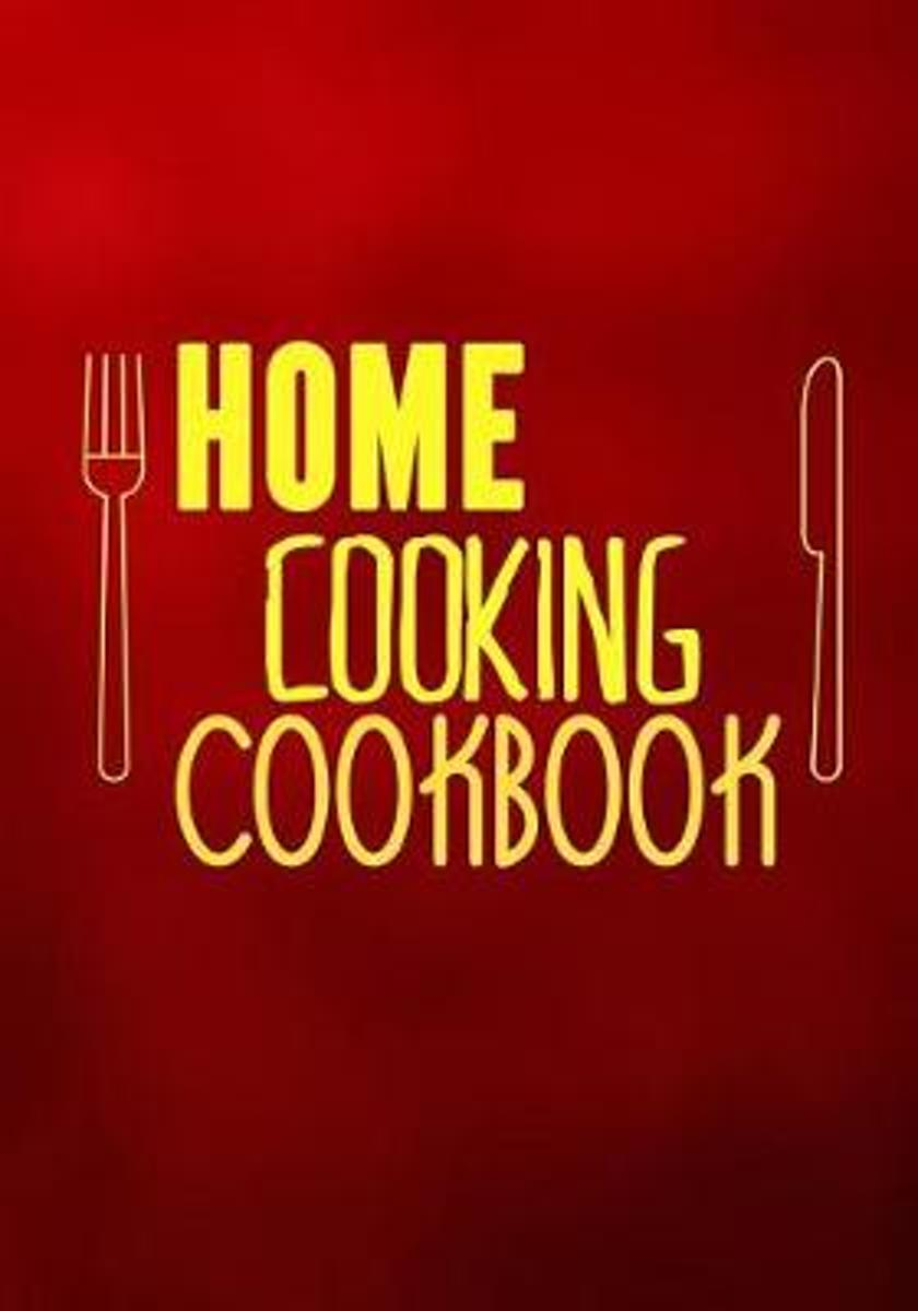 Home Cooking Cookbook