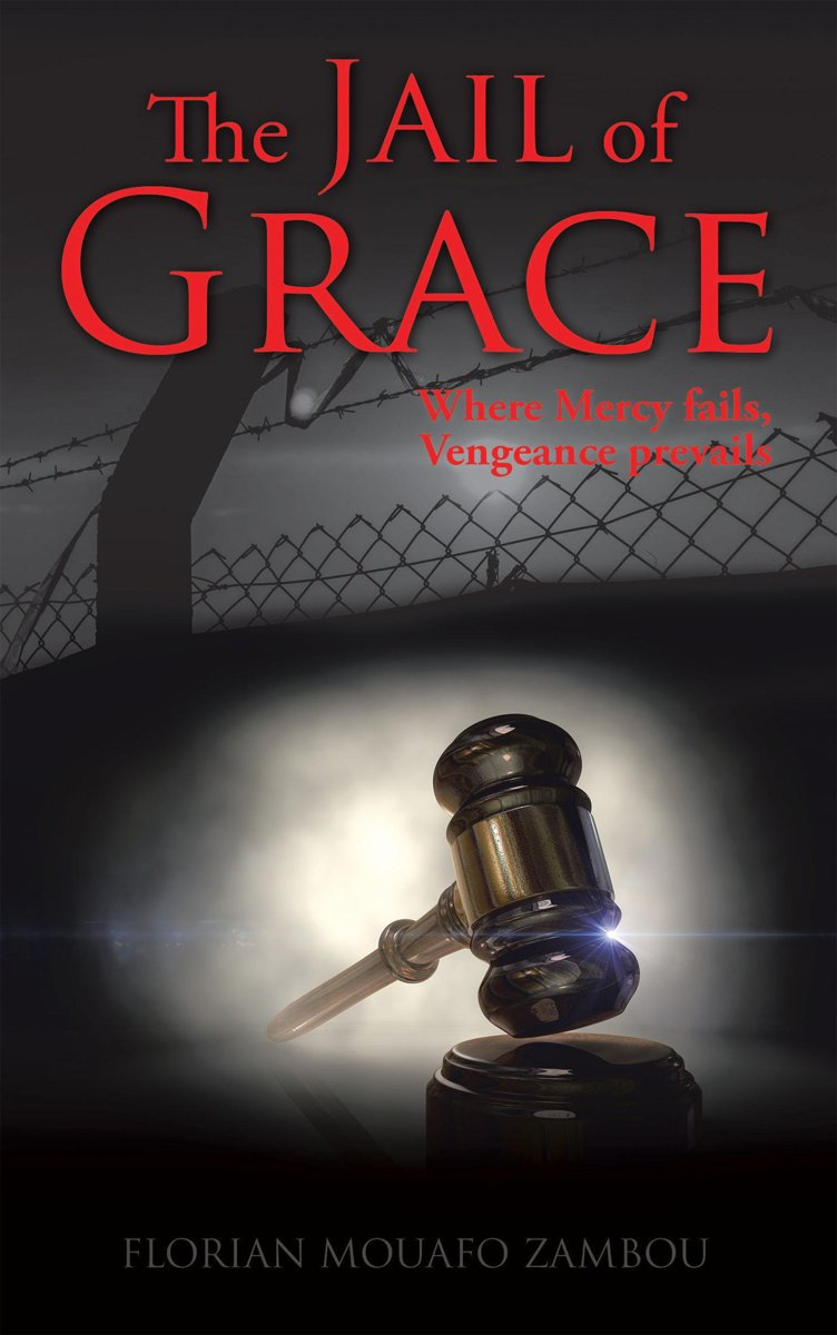 The Jail of Grace
