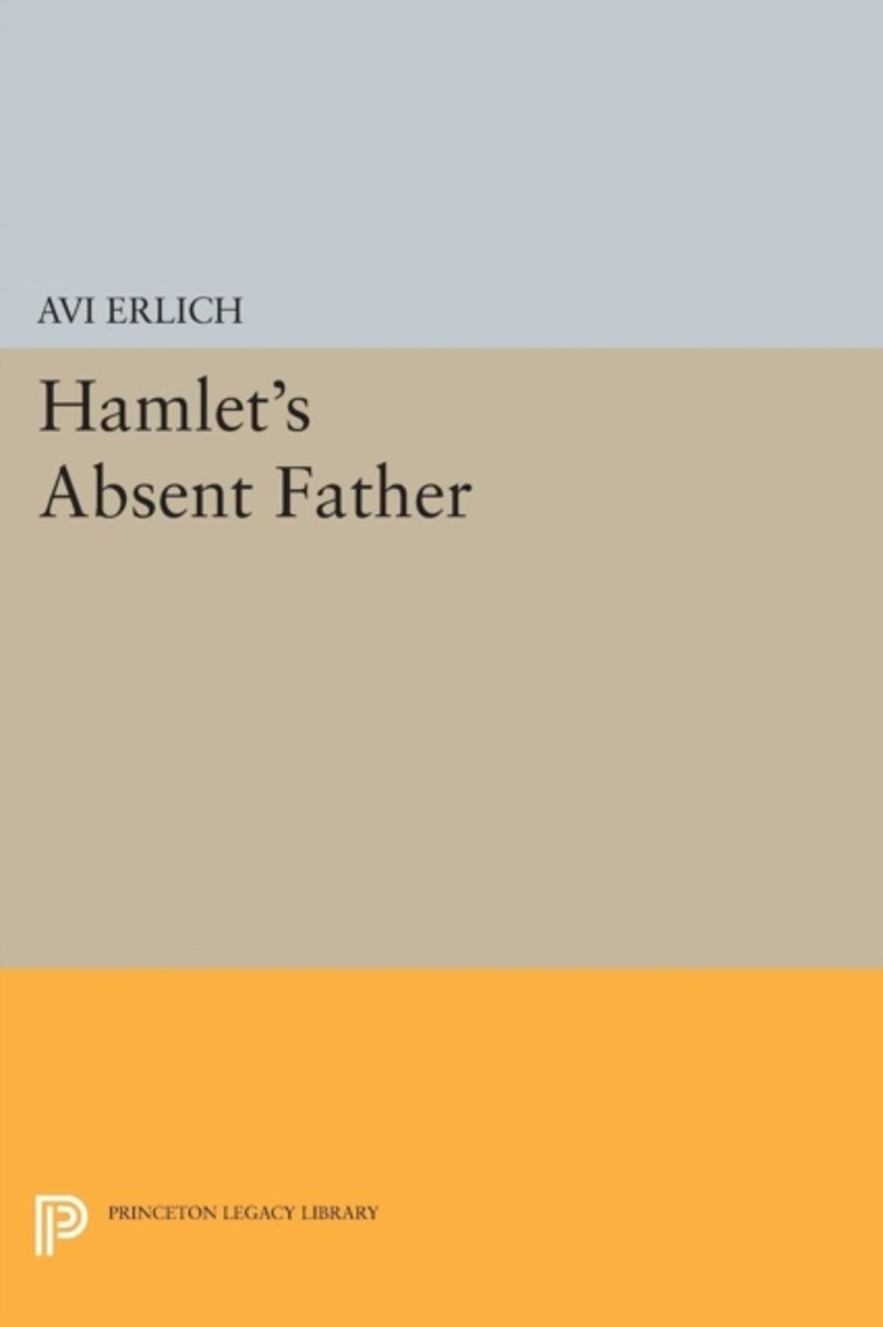 Hamlet's Absent Father