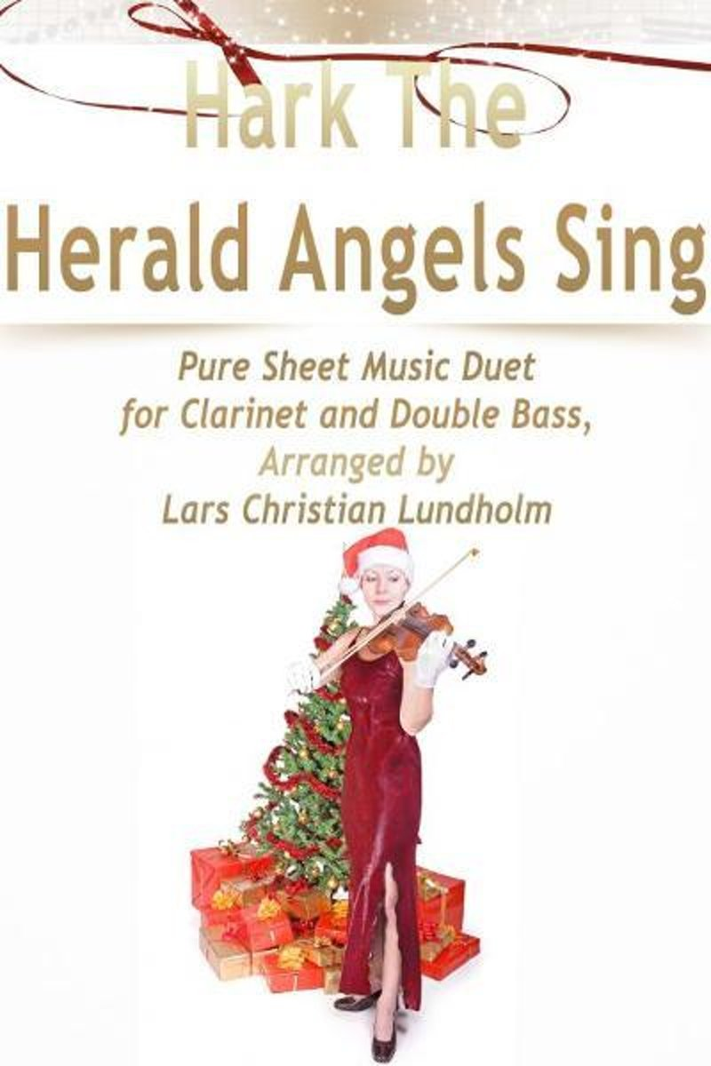 Hark The Herald Angels Sing Pure Sheet Music Duet for Clarinet and Double Bass, Arranged by Lars Christian Lundholm