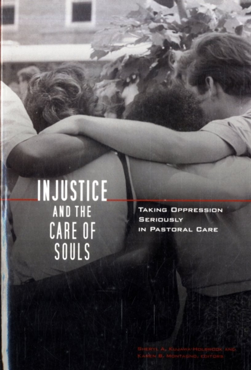 Injustice and the Care of Souls