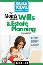 Mom's Guide to Wills and Estate Planning, The