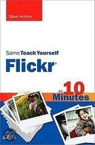 Sams Teach Yourself Flickr�� in 10 Minutes
