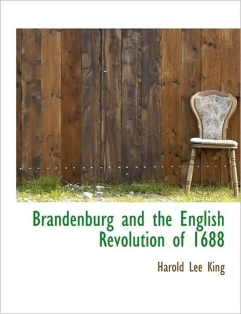 Brandenburg and the English Revolution of 1688
