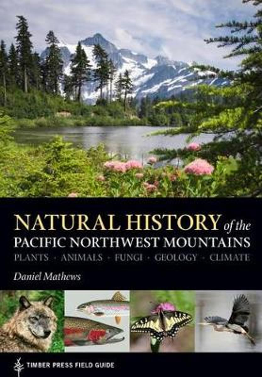 Natural History of the Pacific Northwest Mountains