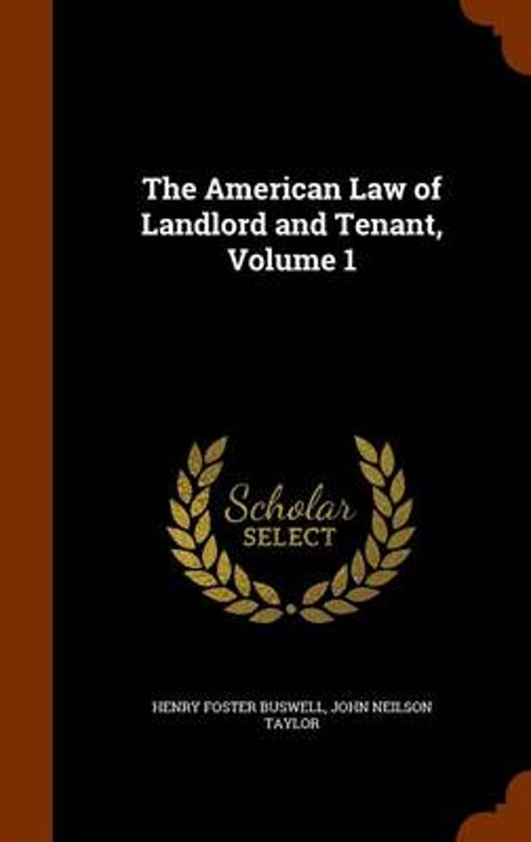 The American Law of Landlord and Tenant, Volume 1