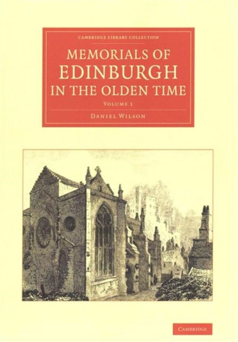 Memorials of Edinburgh in the Olden Time 2 Volume Set