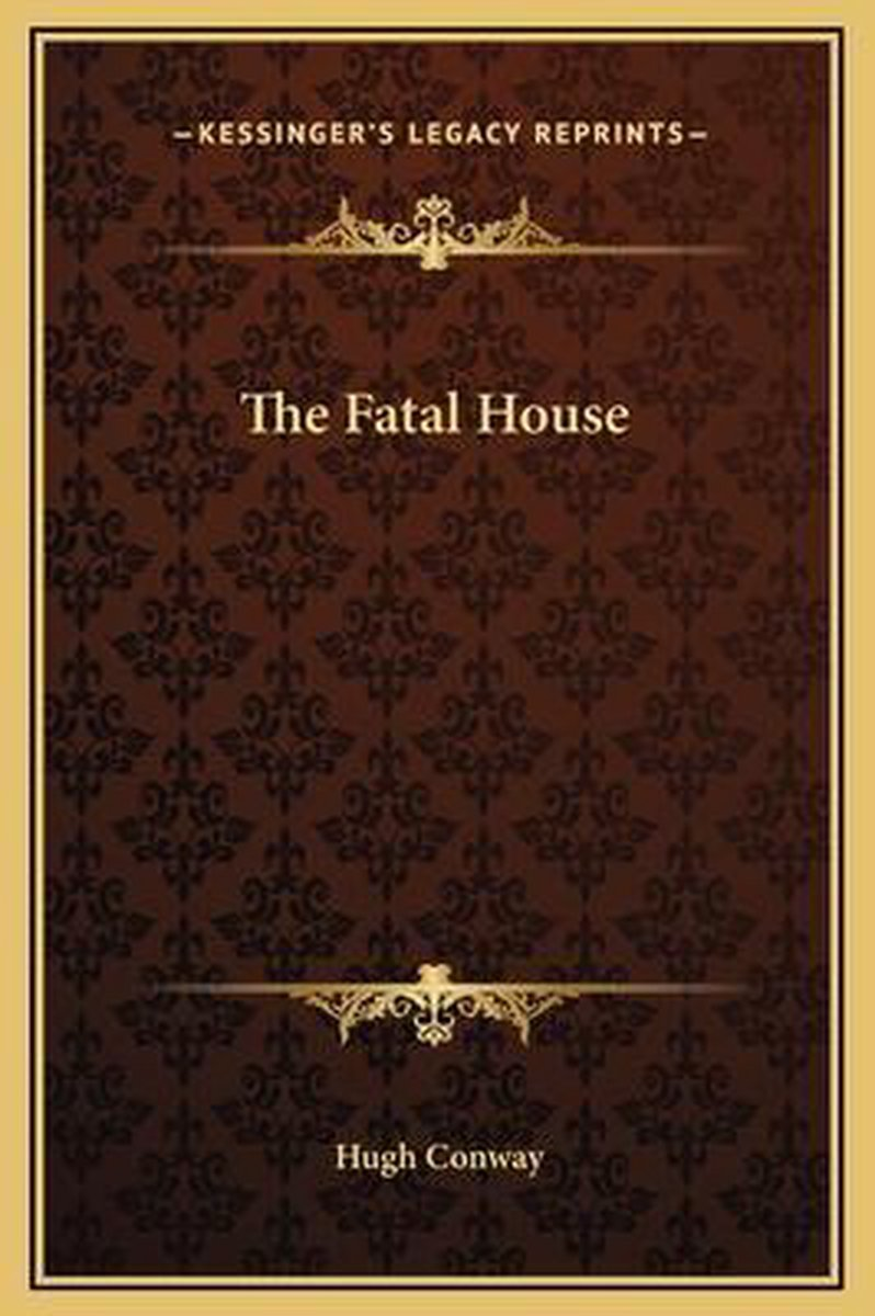 The Fatal House