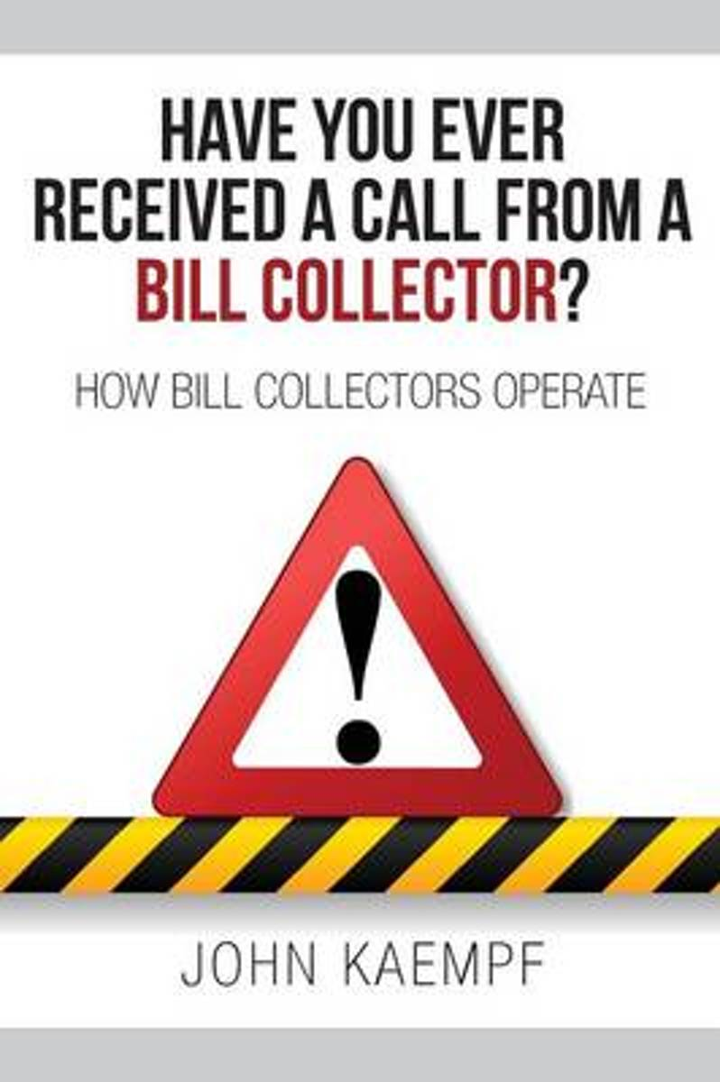 Have You Ever Received a Call from a Bill Collector?