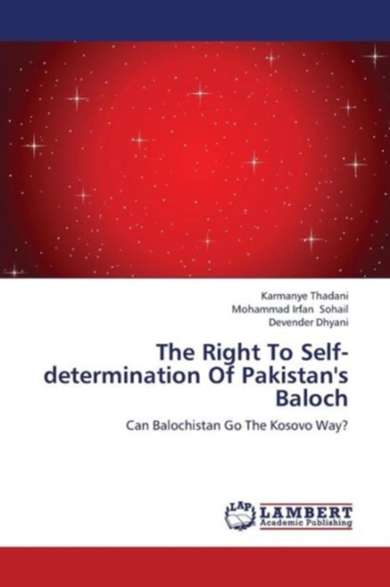 The Right to Self-Determination of Pakistan's Baloch
