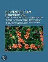 Independent Film Introduction: Oklahoma, The Dangerous Lives Of Altar Boys, Sugar, The Safety Of Objects, Phoebe In Wonderland, The Lionshare