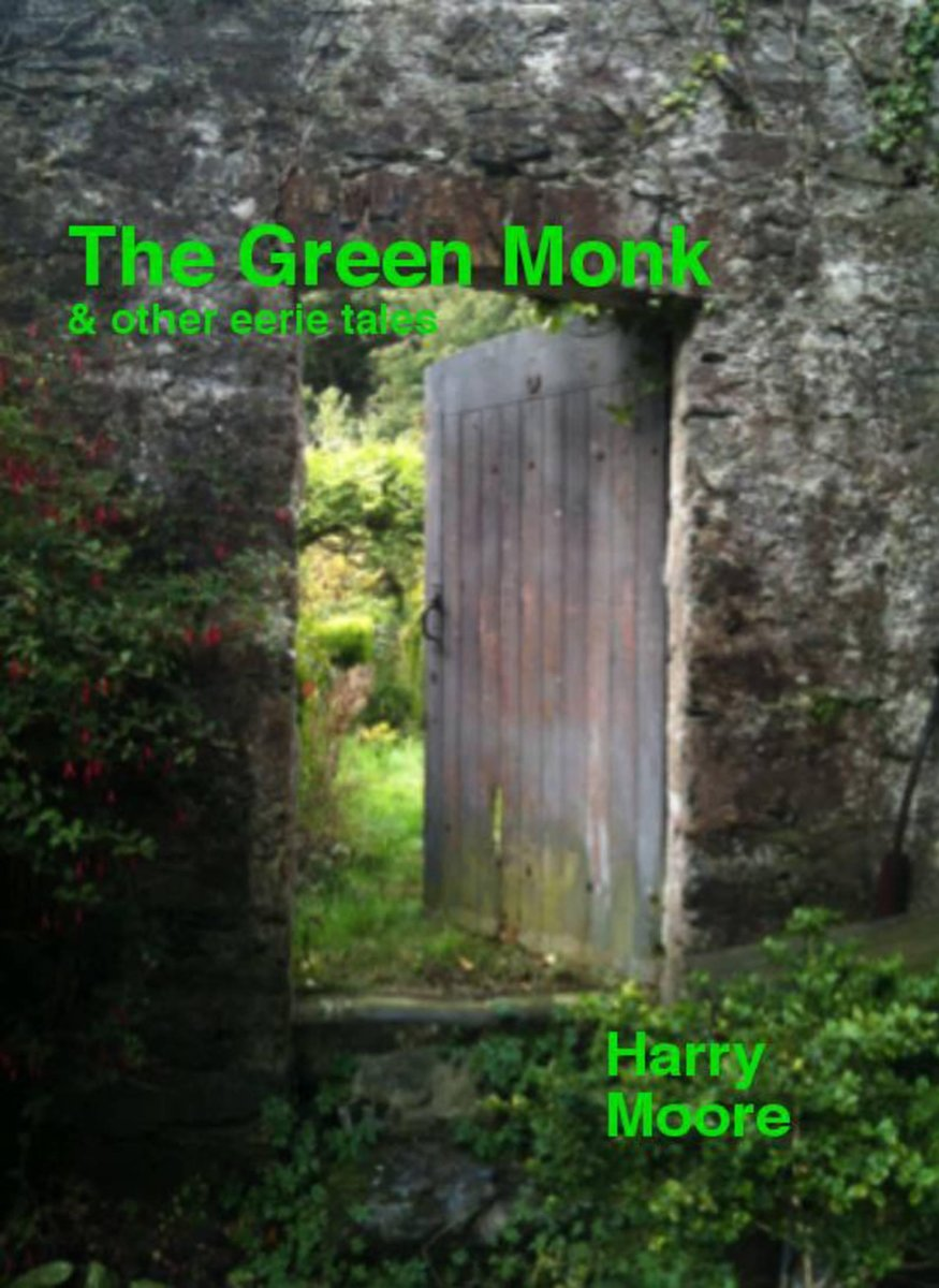 The Green Monk (and other eerie tales)