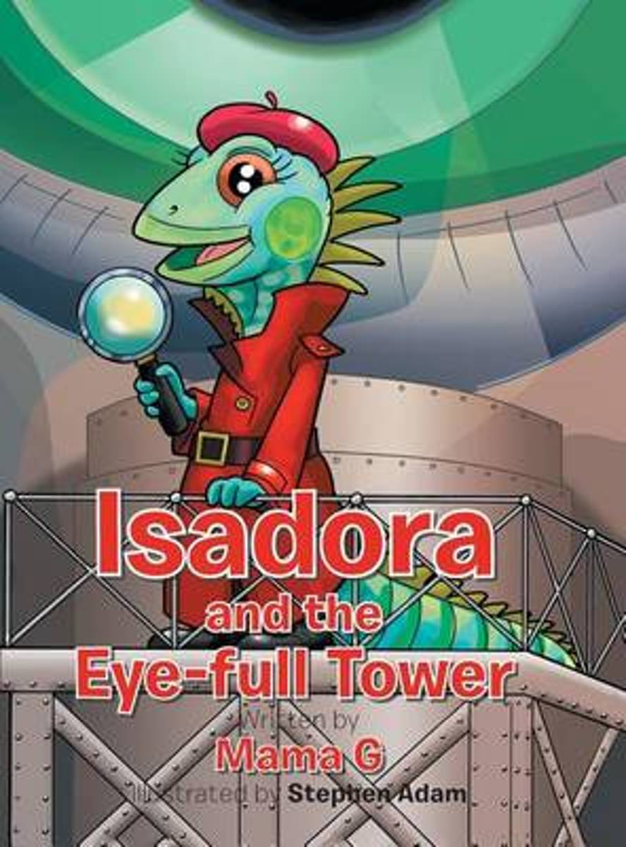 Isadora and the Eye-Full Tower