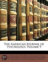 the American Journal of Psychology, Volume 9