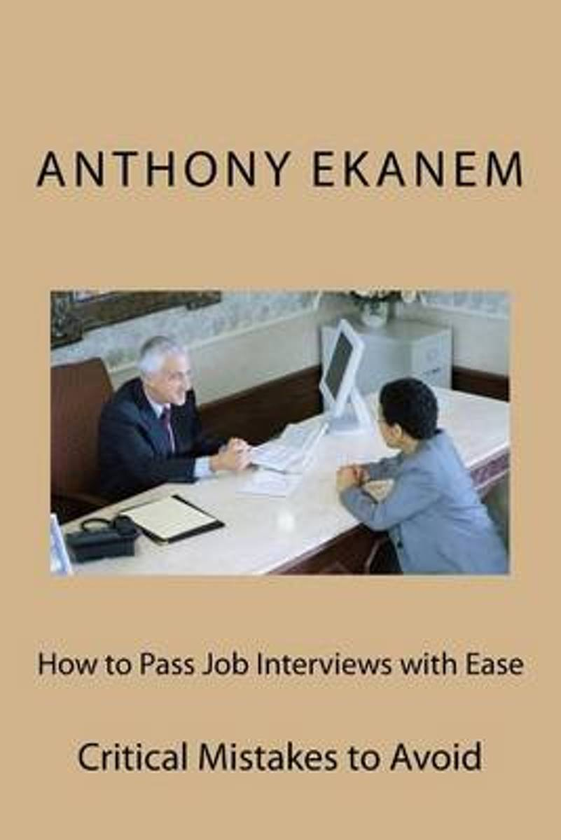How to Pass Job Interviews with Ease