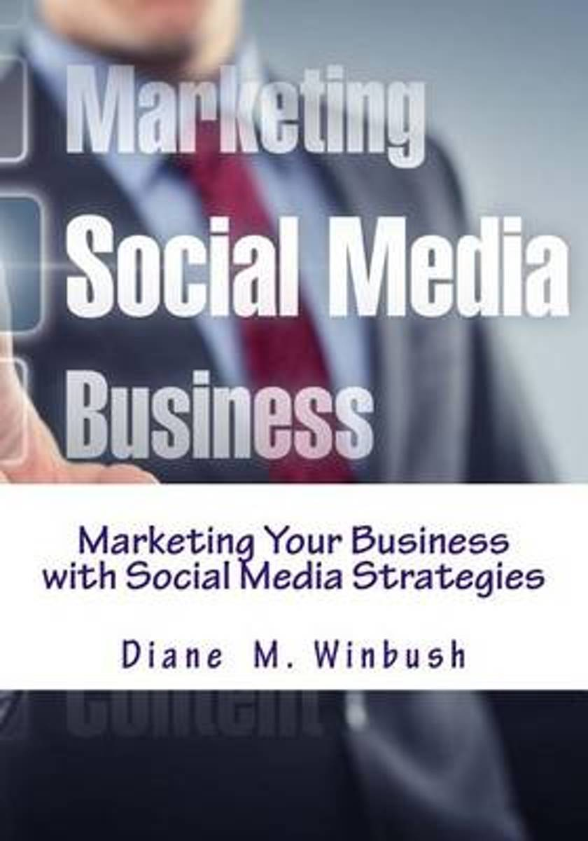 Marketing Your Business with Social Media Strategies