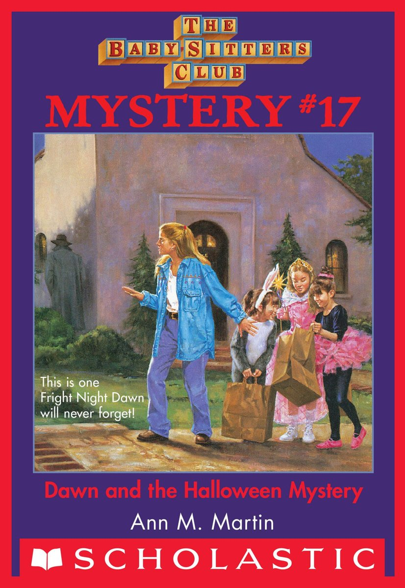 The Baby-Sitters Club Mystery #17: Dawn and the Halloween Mystery