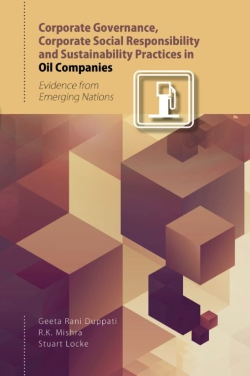 Corporate Governance, Corporate Social Responsibility and Sustainability Practices in Oil Companies