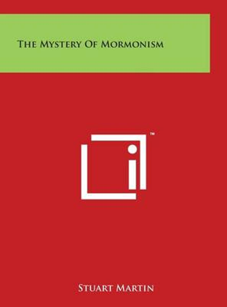 The Mystery of Mormonism