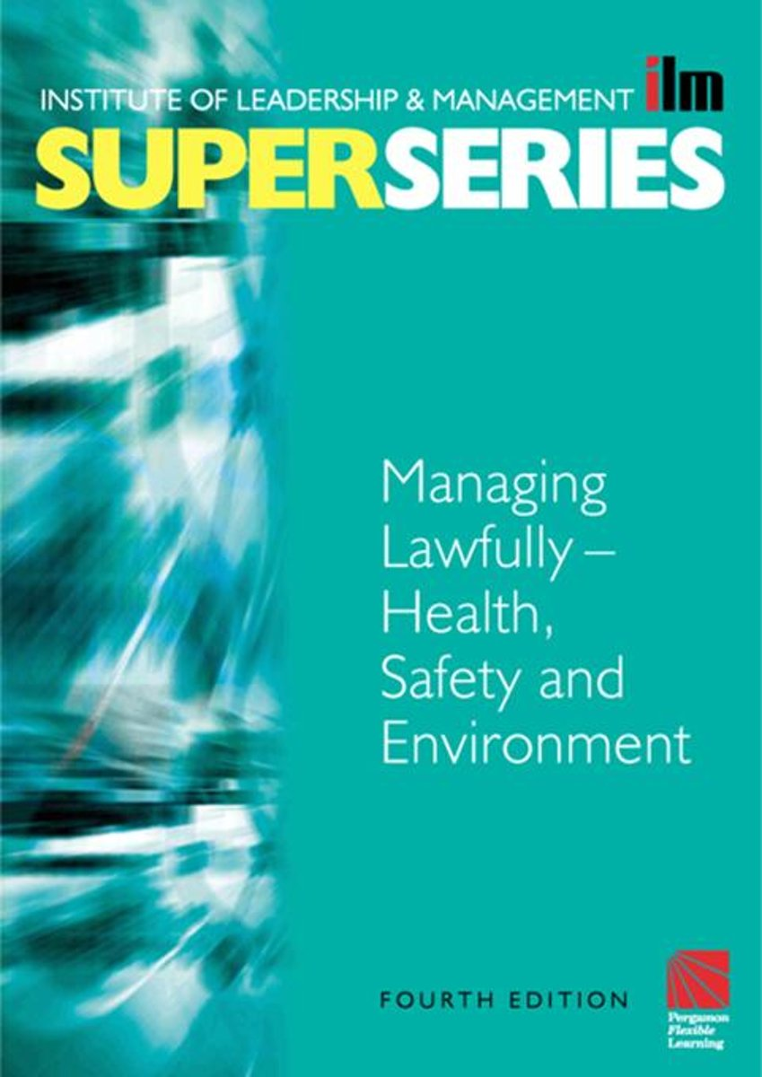 Managing Lawfully - Health, Safety and Environment