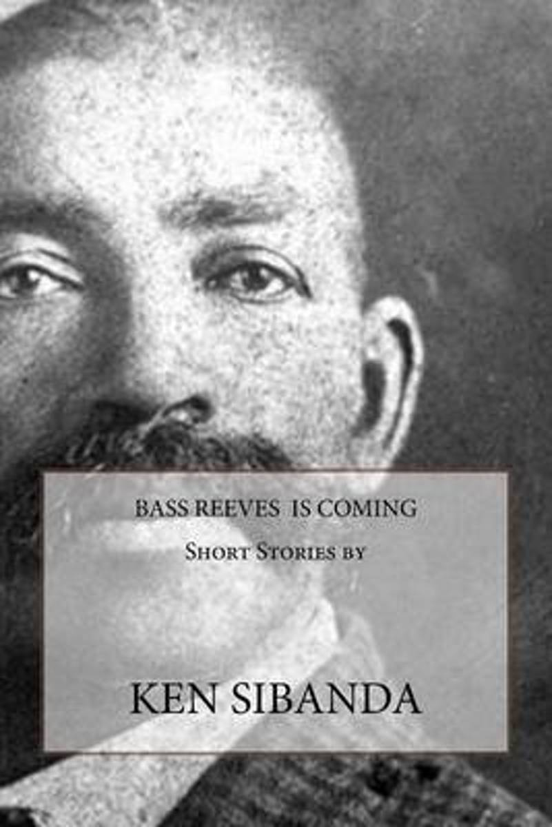 Bass Reeves Is Coming