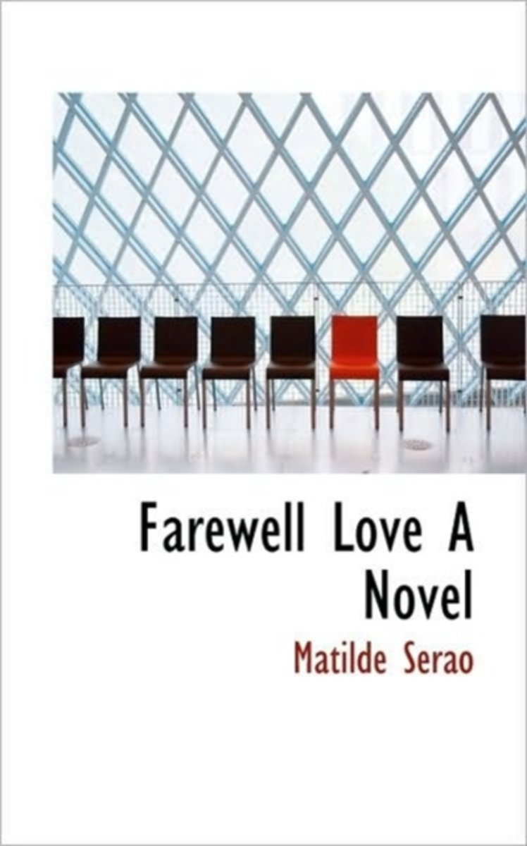 Farewell Love a Novel