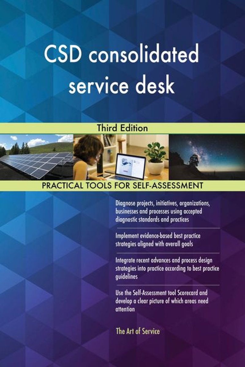CSD consolidated service desk Third Edition
