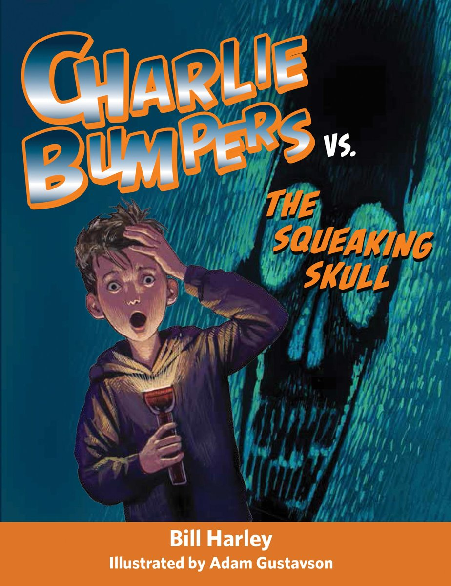 Charlie Bumpers vs. the Squeaking Skull