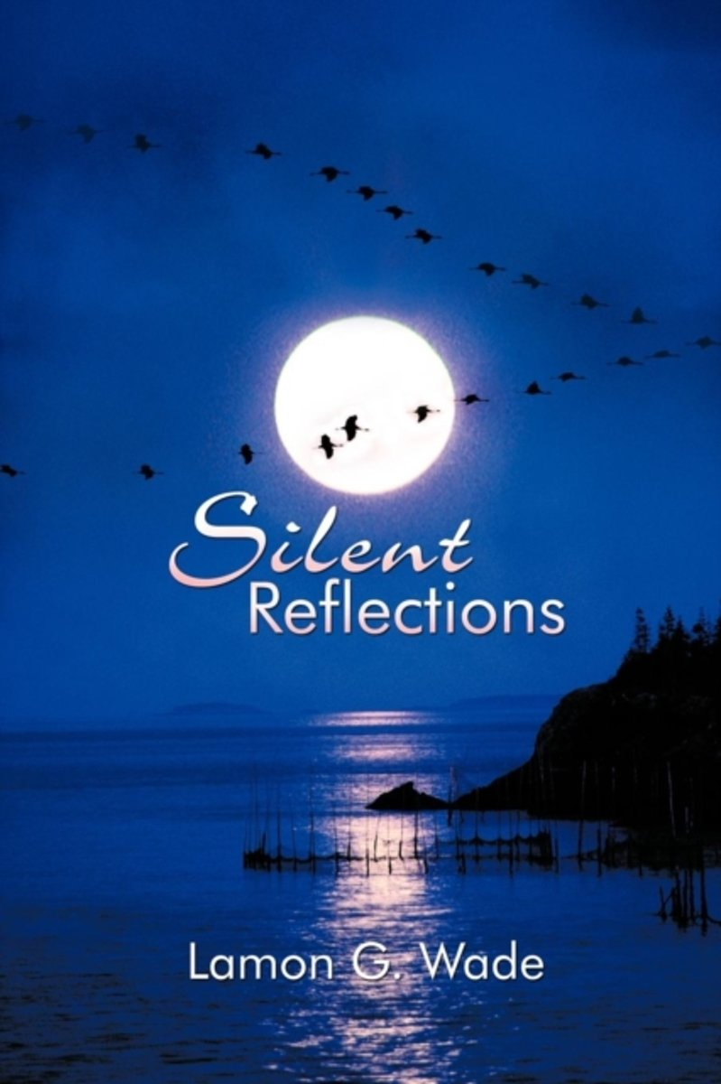 Silent Reflections