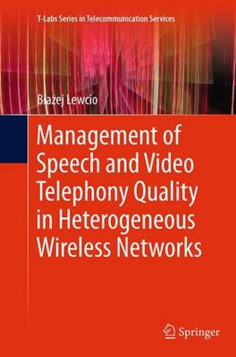 Management of Speech and Video Telephony Quality in Heterogeneous Wireless Networks