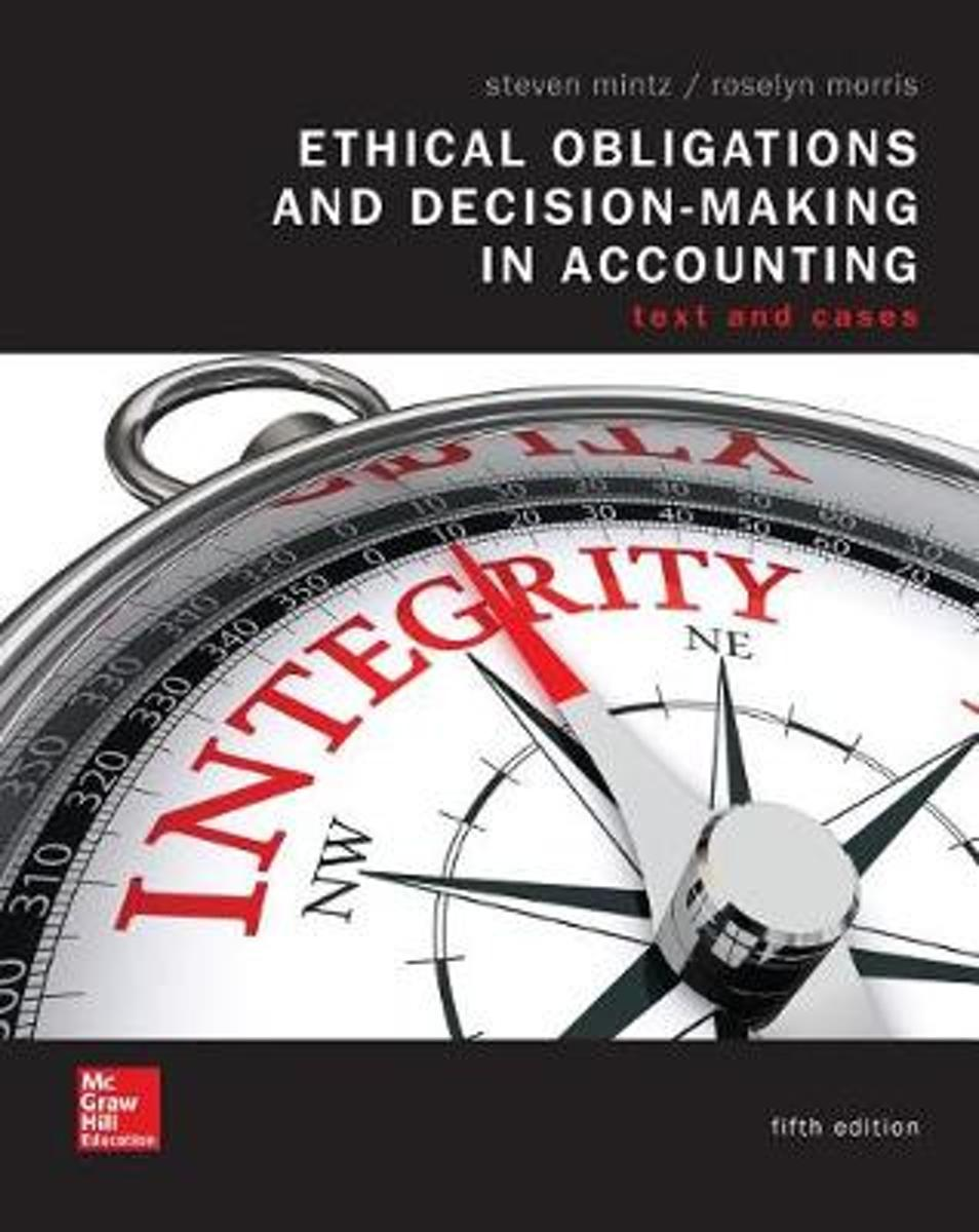 Loose Leaf Ethical Obligations and Decision Making in Accounting