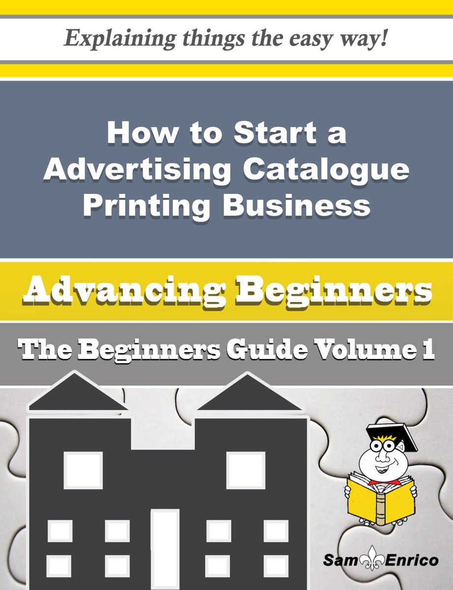 How to Start a Advertising Catalogue Printing Business (Beginners Guide)