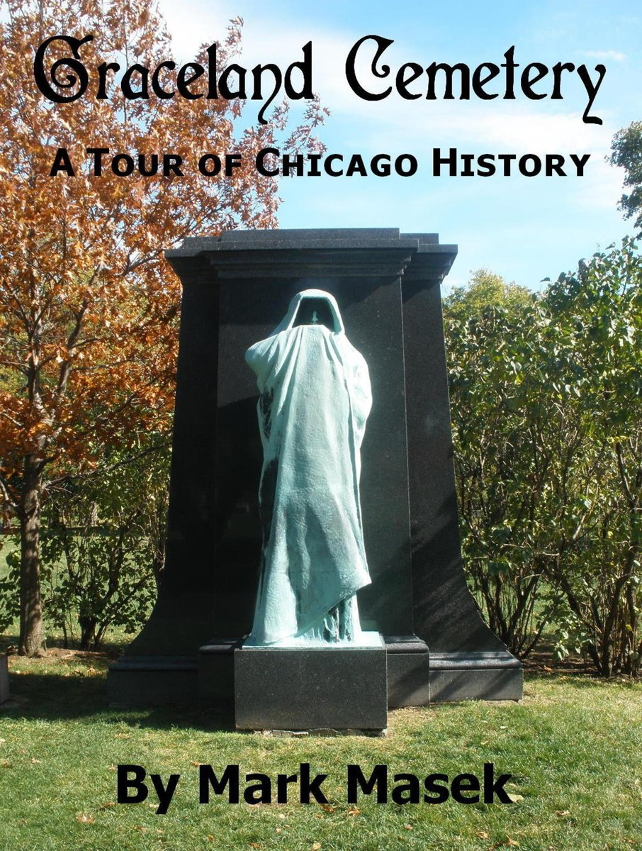 Graceland Cemetery: A Tour of Chicago History