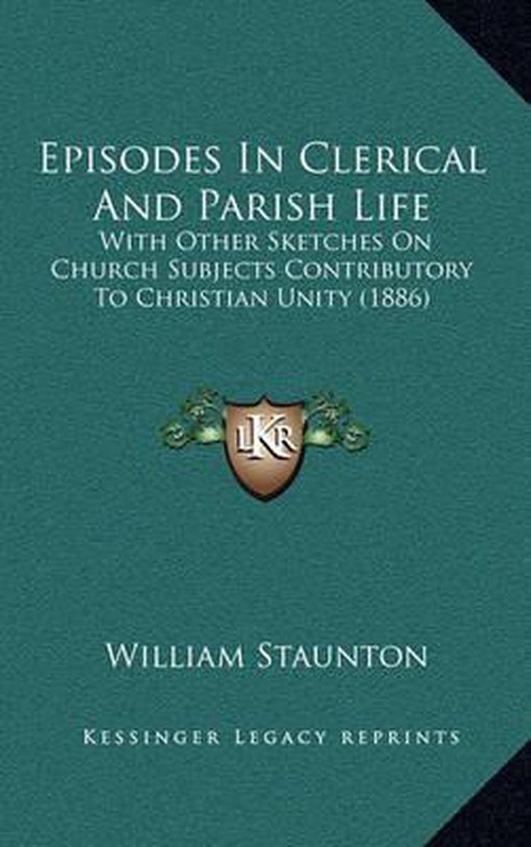 Episodes in Clerical and Parish Life
